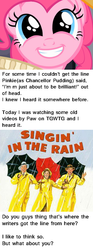 Size: 400x1077 | Tagged: brilliant face, chancellor puddinghead, gene kelly, hearth's warming eve, hearth's warming eve (episode), pinkie pie, question, safe, singin' in the rain, text