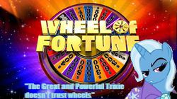 Size: 520x292 | Tagged: safe, trixie, magic duel, don't trust wheels, game, game show, quote, text, wheel, wheel of fortune, wheels trixie