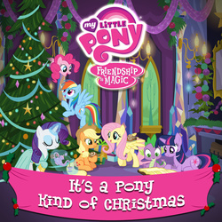Size: 2400x2400   Tagged: safe, applejack, fluttershy, pinkie pie, rainbow dash, rarity, spike, twilight sparkle, official, 2015, album, album cover, christmas, google play, it's a pony kind of christmas, itunes, mane seven, mane six, merchandise, music, my little pony logo, theme, unicorn twilight