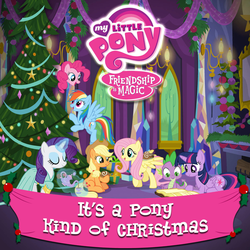 Size: 1400x1400   Tagged: safe, applejack, fluttershy, pinkie pie, rainbow dash, rarity, spike, twilight sparkle, alicorn, pony, official, 2015, album, album cover, christmas, clothes, cup, dress, female, google play, it's a pony kind of christmas, itunes, mane seven, mane six, mare, merchandise, music, my little pony logo, teapot, theme, twilight sparkle (alicorn), twilight's castle
