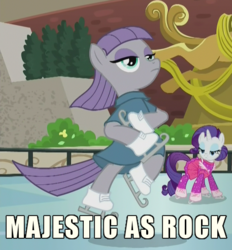 Size: 457x493 | Tagged: safe, edit, edited screencap, screencap, maud pie, rarity, the gift of the maud pie, anatomically incorrect, caption, ice, ice rink, ice skates, ice skating, image macro, incorrect leg anatomy, majestic as fuck, manehattan, maudjestic, meme, statue of prometheus