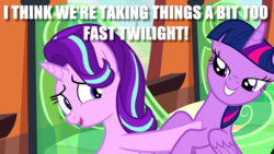 Size: 960x540   Tagged: safe, edit, edited screencap, screencap, starlight glimmer, twilight sparkle, alicorn, pony, unicorn, the crystalling, bedroom eyes, caption, duo, female, grin, image macro, lesbian, mare, meme, nervous, open mouth, out of context, pushing, shipping, smiling, twilight sparkle (alicorn), twistarlight