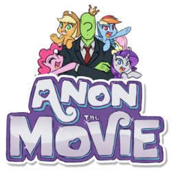 Size: 625x625   Tagged: safe, artist:raridashdoodles, applejack, fluttershy, pinkie pie, rainbow dash, rarity, oc, oc:anon, human, pony, comic:anon the movie, comic:anon the movie 2017, /mlp/, 4chan, comic, crossed arms, logo, looking at you, parody, simple background, transparent background