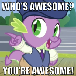 Size: 1000x1000 | Tagged: awesome, beret, bronybait, clothes, cropped, edit, edited screencap, hat, horse play, meme, motivational, necktie, pants, pointing, public service announcement, reaction image, safe, screencap, shirt, smiling, solo, spike, talking to viewer, text, vest, who's awesome? you're awesome