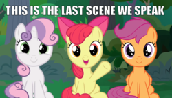 Size: 1350x768 | Tagged: safe, edit, edited screencap, screencap, apple bloom, scootaloo, sweetie belle, earth pony, pegasus, pony, unicorn, the big mac question, bow, caption, cutie mark crusaders, depressing, female, filly, foal, image macro, impact font, last words, looking at you, meme, op is trying to make us cry, sad, smiling, text, trio