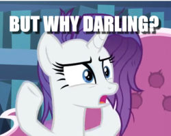 Size: 1134x903 | Tagged: safe, edit, edited screencap, screencap, rarity, dragon dropped, spoiler:s09e19, caption, couch, cropped, darling, image macro, question, solo, text, twilight's castle, why
