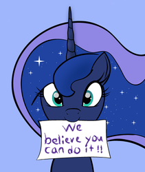 Size: 473x560 | Tagged: alicorn, artist:trash anon, bronybait, cute, female, happy, looking at you, mare, /mlp/, motivational, pony, positive ponies, princess luna, royal we, safe, smiling, solo, stars, talking to viewer, text, wholesome, wide eyes