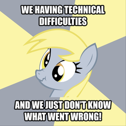 Size: 718x718 | Tagged: advice animal, caption, derpy hooves, female, funny, i just don't know what went wrong, image macro, mare, meme, pony, safe, scrunchy face, technical difficulties, text