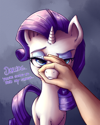 Size: 886x1111 | Tagged: annoyed, artist:artguydis, cute, darling, female, frown, glare, grabbing, hand, human, looking at you, mare, muzzle, muzzle grab, offscreen character, offscreen human, pony, pov, raised eyebrow, raribetes, rarity, rarity is not amused, safe, simple background, solo focus, unamused, unicorn