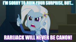 Size: 896x500 | Tagged: edit, edited screencap, equestria girls, image macro, implied lesbian, implied rarijack, implied shipping, meme, rainbow rocks, safe, screencap, trixie, trixie yells at everything