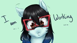 Size: 4000x2244 | Tagged: safe, artist:chango-tan, oc, oc:chango-tan, earth pony, pony, black hair, blue hair, brown eyes, bust, cute, dialogue, glasses, hair, high res, portrait, solo, stylus, text, working hard hardly working
