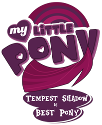 Size: 1754x2143 | Tagged: safe, artist:magicalicorn, edit, fizzlepop berrytwist, tempest shadow, best pony, logo, logo edit, logo parody, my little pony logo, simple background, title card, transparent background