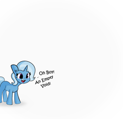 Size: 2250x2184   Tagged: safe, artist:tjpones edits, edit, trixie, pony, unicorn, captain obvious, cute, dialogue, diatrixes, missing cutie mark, oh boy, open mouth, pleonasm, simple background, smiling, solo, text, void, white background