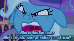 Size: 1280x720 | Tagged: safe, edit, edited screencap, screencap, trixie, pony, unicorn, to where and back again, angry, caption, coronavirus, faic, female, floppy ears, grammar error, image macro, jealous, mare, meme, open mouth, solo, talking to viewer, text, text edit, trixie's wagon