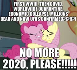 Size: 1195x1079 | Tagged: safe, edit, edited screencap, editor:useraccount, screencap, applejack, fluttershy, pinkie pie, earth pony, pegasus, pony, buckball season, 2020, barely pony related, caption, coronavirus, covid-19, cropped, economics, economy, excessive exclamation marks, huddle, hug, image macro, implied death, op is a chicken, op is trying to start shit so badly that it's kinda funny, quarantine, scared, text, ufo, world war iii