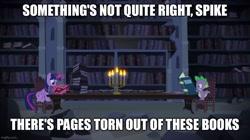 Size: 888x499 | Tagged: safe, edit, edited screencap, screencap, spike, twilight sparkle, alicorn, dragon, pony, castle mane-ia, book, bookshelf, candle, caption, castle of the royal pony sisters, image macro, library, text, twilight sparkle (alicorn)