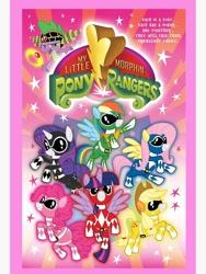 Size: 750x1000   Tagged: safe, artist:ken turner, applejack, fluttershy, pinkie pie, rainbow dash, rarity, spike, twilight sparkle, alicorn, dragon, earth pony, pegasus, pony, unicorn, black ranger, blue ranger, fake, faker than a three dollar bill, female, green ranger, kyoryu sentai zyuranger, logo, male, mane six, mighty morphin power rangers, pink ranger, power rangers, red ranger, rita repulsa, super sentai, yellow ranger