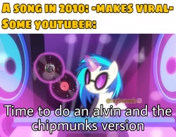 Size: 2289x1774   Tagged: safe, edit, edited screencap, editor:notxweeb, screencap, dj pon-3, vinyl scratch, pony, unicorn, the saddle row review, alvin and the chipmunks, caption, disc, female, glowing horn, horn, image macro, magic, mare, meme, photo, record, solo, text, vinyl disc, vinyl's glasses