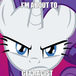 Size: 1136x1136 | Tagged: safe, rarity, pony, unicorn, g4, my little pony, racism, racisty, shitposting, solo